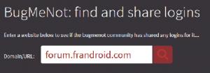 Recherche d'un compte pour le forum Android français avec BugMeNot